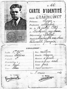 Fausse carte d'identité de René Grandvoinet. Recherché pour terroriste par la Gestapo, il avait pris l'identité de son frère. (Source : Coll privée J.M Grandvoinet )